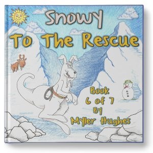 snowy-to-the-rescue-book-6-of-7-book