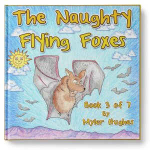 the-naughty-flying-foxes-book-3-of-7-cover