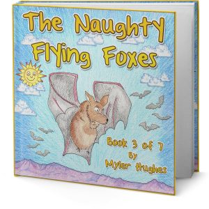 the-naughty-flying-foxes-book-3-of-7-opencover